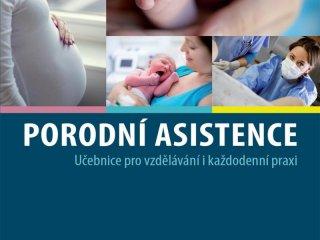 Porodní asistence, učebnice pro vzdělávání a každodenní praxi